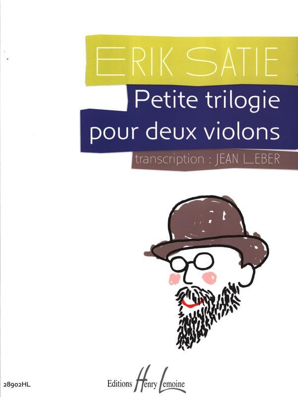 Petite Trilogie pour 2 Violons - SATIE - Partition - laflutedepan.com
