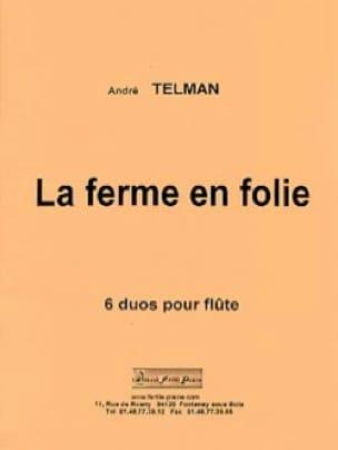 La Ferme en Folie - André Telman - Partition - laflutedepan.com