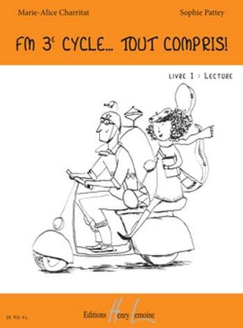 CHARRITAT - PATTEY - FM 3ème Cycle Tout Compris - Livre 1 - Lecture - Partition - di-arezzo.ch