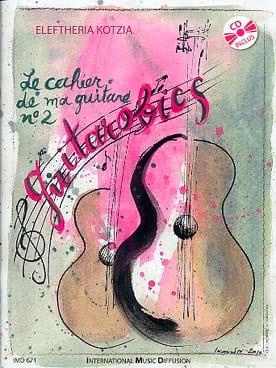 Eleftheria Kotzia - The Notebook of my Guitar N ° 2 - Guitarobics - Partition - di-arezzo.com