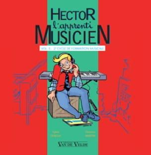 Sylvie DEBEDA, Florence MARTIN et Caroline HESLOUIS - CD - Hector L'apprenti Musicien - Volume 5 - Partition - di-arezzo.fr