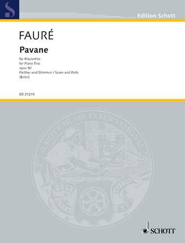 Gabriel Fauré - Pavane Op.50 - Trio con piano - Partition - di-arezzo.es