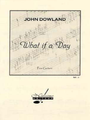 John Dowland - What If A Day - Partition - di-arezzo.com