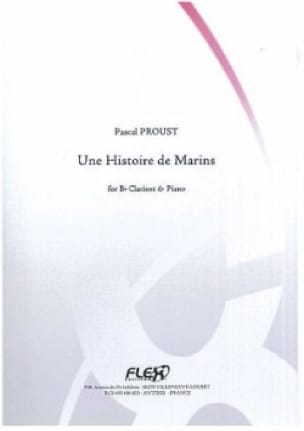 Pascal Proust - A Marine History - Clarinet and Piano - Partition - di-arezzo.com