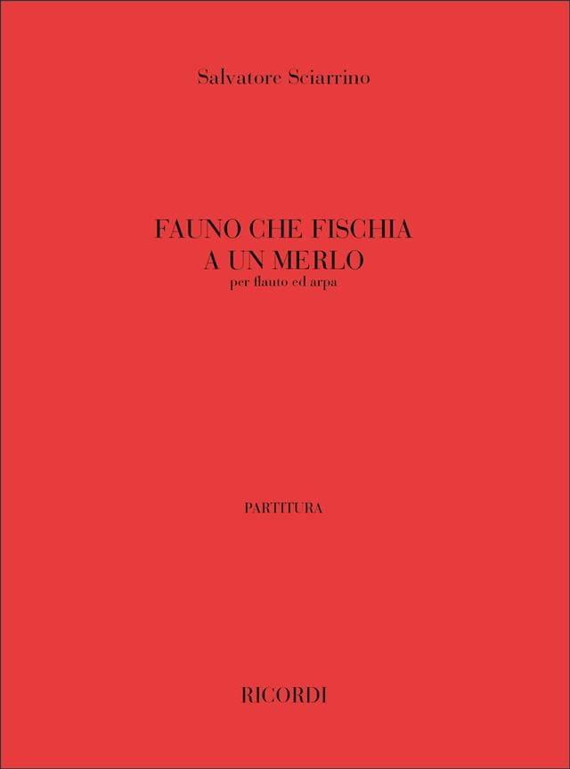 Fauno Che Fischia A un Merlo - Salvatore Sciarrino - laflutedepan.com