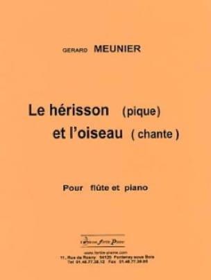 Gérard Meunier - Le Hérisson pique et l'Oiseau chante - Partition - di-arezzo.fr