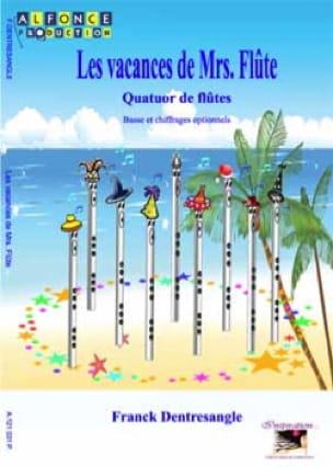 Les Vacances de Mrs Flûte - Franck Dentresangle - laflutedepan.com