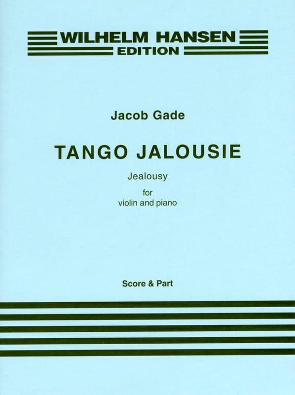 Tango Jalousie - Jacob Gade - Partition - Violon - laflutedepan.com