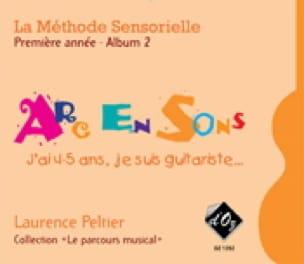 La Méthode Sensorielle 1ère Année Album 2 Arc en Sons - laflutedepan.com