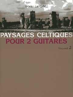 Gars Marc Le - Celtic landscapes for 2 guitars Volume 2 - Partition - di-arezzo.co.uk