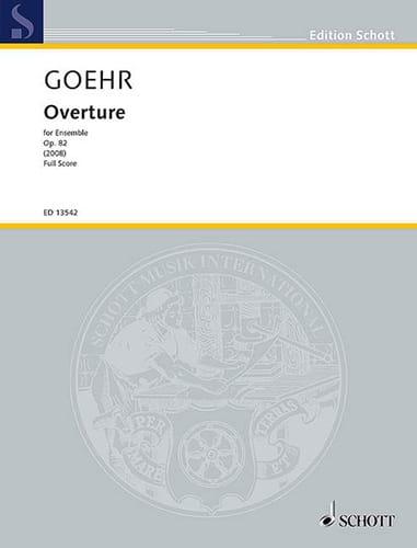 Overture, op. 82 - Alexander Goehr - Partition - laflutedepan.com