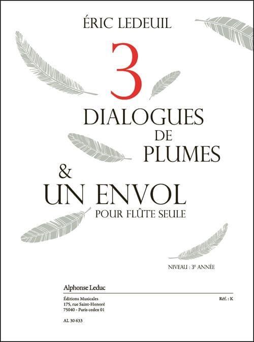 Eric Ledeuil - Tres diálogos de plumas: un vuelo - Partition - di-arezzo.es