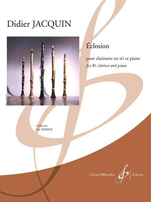 Éclosion - Didier Jacquin - Partition - Clarinette - laflutedepan.com