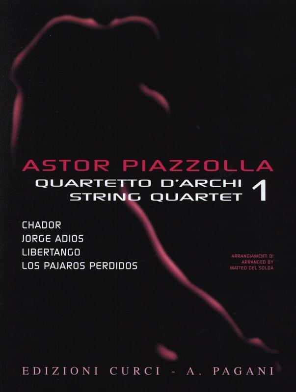 Astor Piazzolla for String Quartet Volume 1 - laflutedepan.com