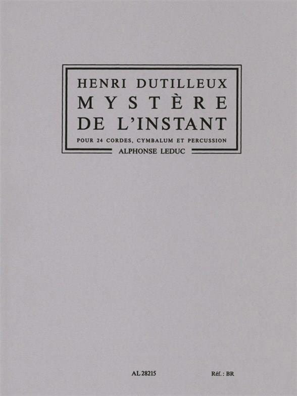 Henri Dutilleux - Mystery of the Instant - Driver - Partition - di-arezzo.co.uk