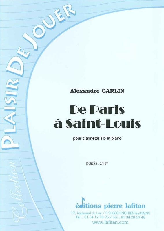 Alexandre Carlin - From Paris to Saint-Louis - Partition - di-arezzo.co.uk