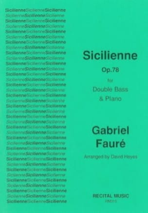 Sicilienne - FAURÉ - Partition - Contrebasse - laflutedepan.com