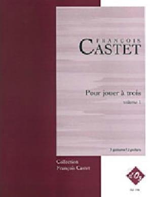 Pour jouer à trois vol 1 - François Castet - laflutedepan.com