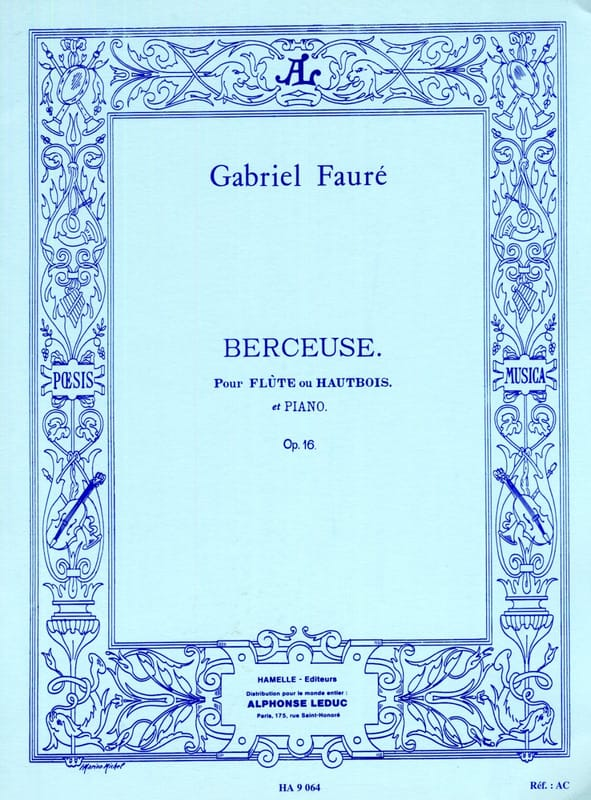 Gabriel Fauré - Lullaby op. 16 - Flute or oboe and piano - Partition - di-arezzo.co.uk