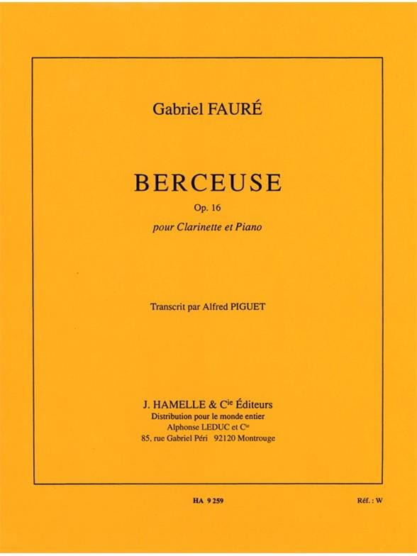 Gabriel Fauré - 子守唄オペアンプ。 16 - クラリネット - Partition - di-arezzo.jp