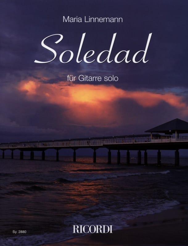Soledad - Maria Linnemann - Partition - Guitare - laflutedepan.com