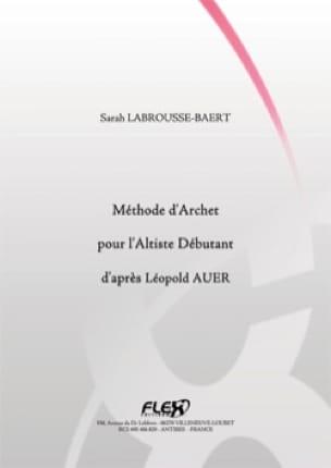 Méthode d'Archet pour l'Altiste Débutant d'Après Léopold AUER - laflutedepan.com