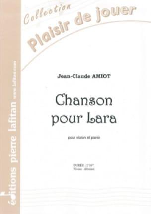 Chanson pour Lara - Jean-Claude Amiot - Partition - laflutedepan.com