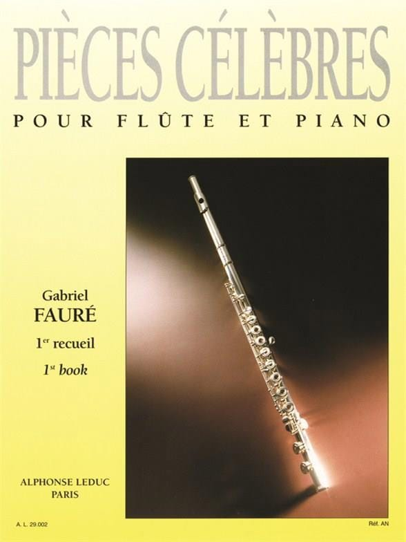 Gabriel Fauré - Famous Pieces - Volume 1 - Flute and Piano - Partition - di-arezzo.co.uk