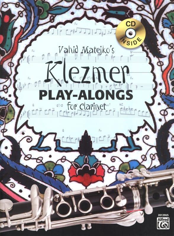 Klezmer Play-alongs pour clarinette - Matejko Vahid - laflutedepan.com
