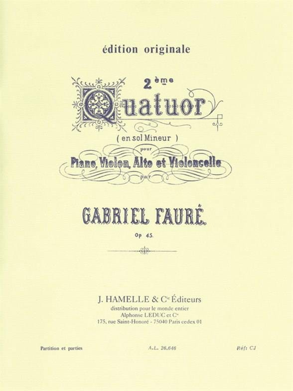 Gabriel Fauré - Quartet No. 2 op. 45 minor ground - Parts - Partition - di-arezzo.com
