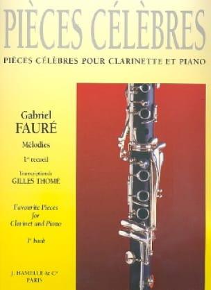 Fauré Gabriel / Thomé Gilles - Famous Pieces - Vol 1 - Partition - di-arezzo.co.uk