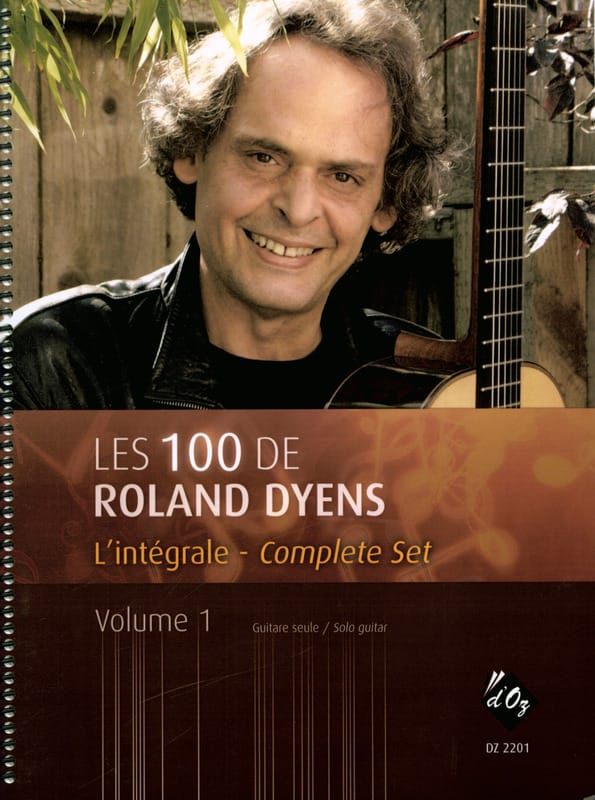 Roland Dyens - The 100 of Roland Dyens Volume 1 - Partition - di-arezzo.co.uk