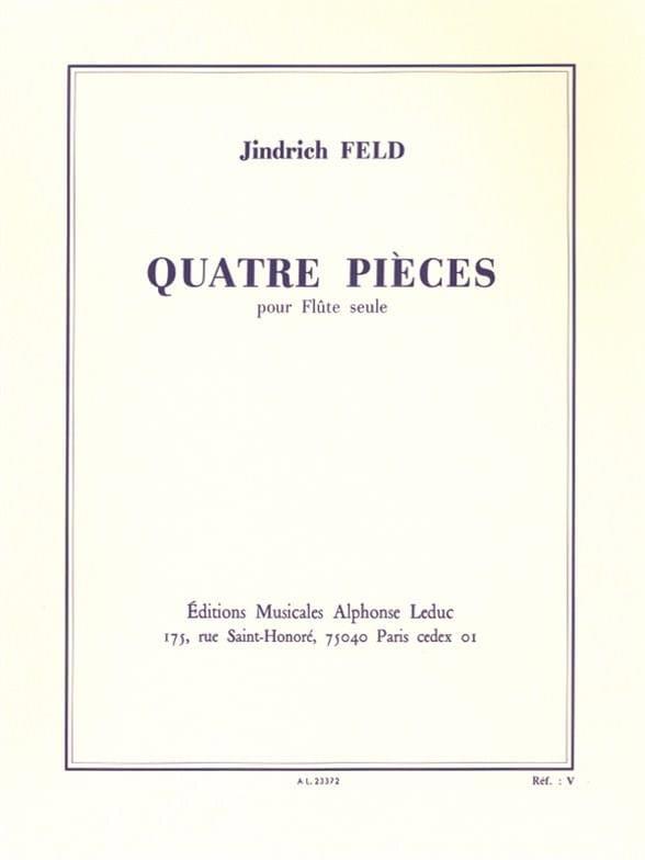4 Pièces - Flûte solo - Jindrich Feld - Partition - laflutedepan.com
