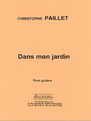 Dans mon jardin - Guitare solo - Christophe Paillet - laflutedepan.com