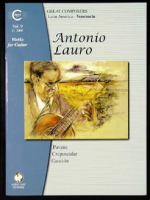 Antonio Lauro - Works for Guitar, Volume 9 - Partition - di-arezzo.co.uk