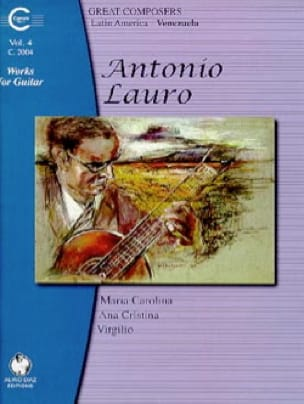 Antonio Lauro - Works for Guitar, Volume 4 - Partition - di-arezzo.co.uk