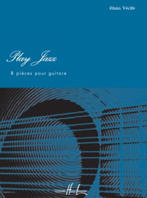 Play Jazz - Alain Vérité - Partition - Guitare - laflutedepan.com