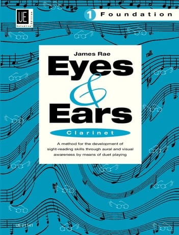 James Rae - Eyes and Ears - Clarinet - Volume 1: Foundation - Partition - di-arezzo.co.uk