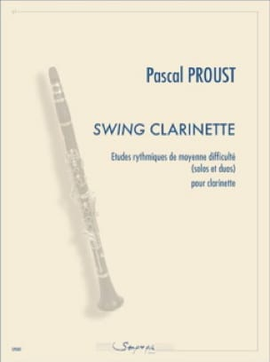 Swing Clarinette - Pascal Proust - Partition - laflutedepan.com