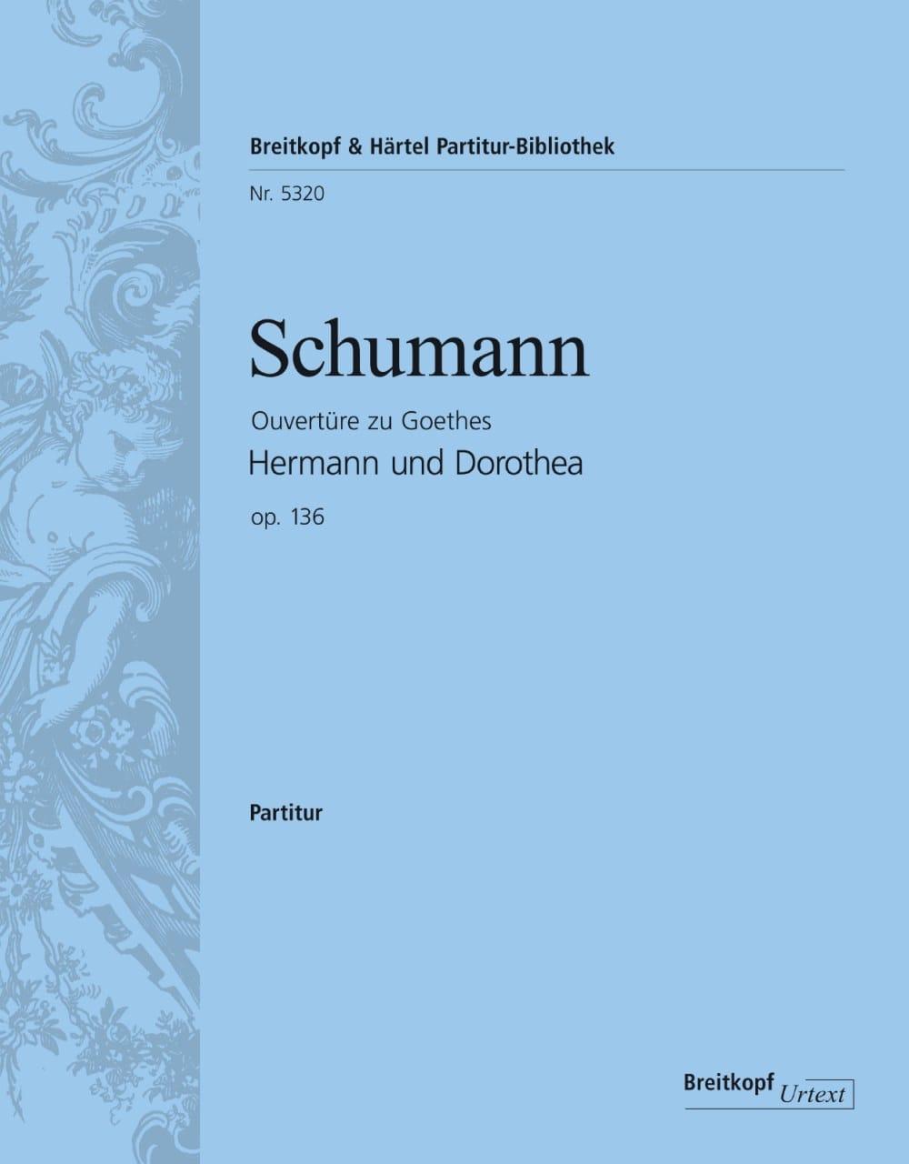 SCHUMANN - Hermann und Dorothea, Opening - Partition - di-arezzo.com