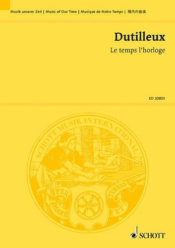 Le temps l'horloge - Henri Dutilleux - Partition - laflutedepan.com