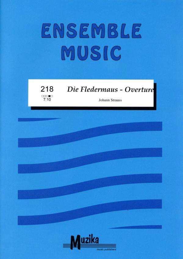 Johann (Fils) Strauss - Die Fledermaus Overture - Partition - di-arezzo.com