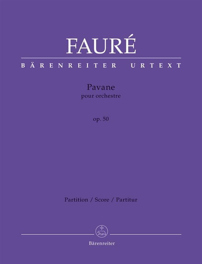 Gabriel Fauré - Pavane for Orchestra, Op. 50 - Partition - di-arezzo.com