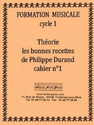 Philippe Durand - Theory, The Good Recipes, Volume 1 - Partition - di-arezzo.co.uk