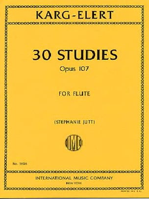 Sigfrid Karg-Elert - 30 Studies, Opus 107 - Flute - Partition - di-arezzo.co.uk