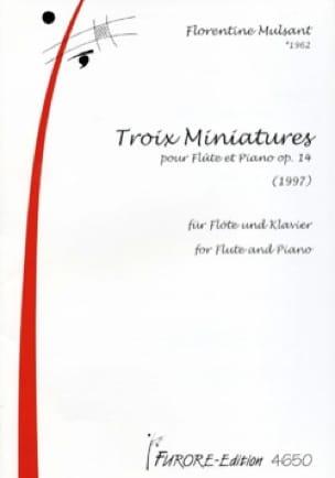 Troix Miniatures pour Flute et Piano Opus 14 - laflutedepan.com