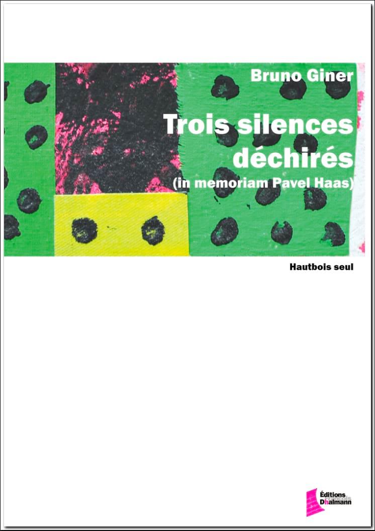 Trois Silences Déchirés - Bruno Giner - Partition - laflutedepan.com
