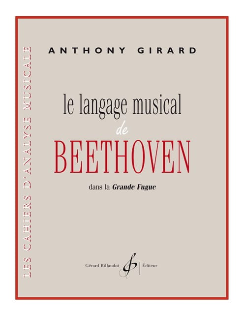Anthony Girard - The musical language of Beethoven - Partition - di-arezzo.com