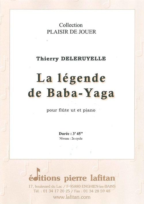 La Légende de Baba-Yaga - Thierry Deleruyelle - laflutedepan.com