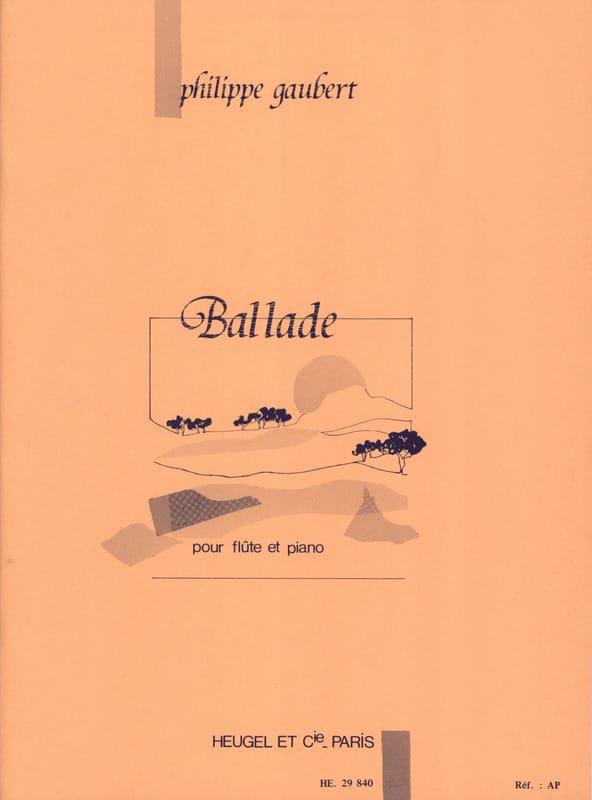 Philippe Gaubert - Ballad - Partition - di-arezzo.com
